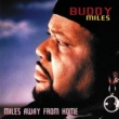 Buddy Miles Miles Away From Home