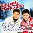 Vincent & Fernando Ein Bisschen Weihnacht