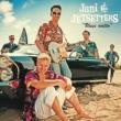 Jani & Jetsetters Uusi aalto