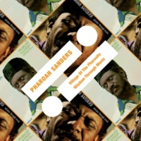 Pharoah Sanders Wisdom Through Music [Album Version]