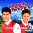 Vincent & Fernando Wo Du Bist Ist Heimat