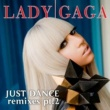 Lady Gaga Just Dance (feat.Colby O'Donis) [Remixes Part 2]