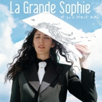 La Grande Sophie Au Début [Album Version]