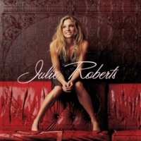 Julie Roberts No Way Out [Album Version]