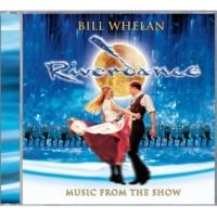 Bill Whelan Riverdance [2005 B'way Cast Reissue - International Package - 8pp lepporello]