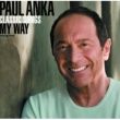 Paul Anka Classic Songs, My Way [SuperJewel Case - International]
