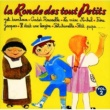 Various Artists La Ronde Des Tout Petits Vol.2