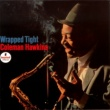 Coleman Hawkins Wrapped Tight