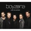 Boyzone Love You Anyway [Maxisingle (International)]