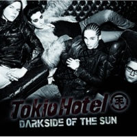 トキオ・ホテル Darkside Of The Sun