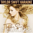 Taylor Swift/Colbie Caillat Fearless [Karaoke Version]
