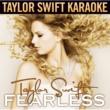 Taylor Swift/Colbie Caillat Fearless [Karaoke Version]