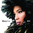 Macy Gray Big [International Version]