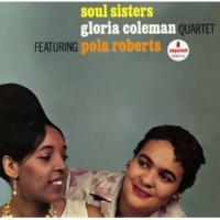 Gloria Coleman Quartet/Pola Roberts Que Baby (feat.Pola Roberts)