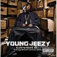 Young Jeezy Let's Get It: Thug Motivation 101 [Explicit Version]