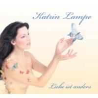 Katrin Lampe Liebe ist anders