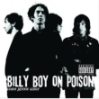 Billy Boy On Poison Drama Junkie Queen [Japan Version]