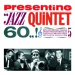 Jazz Quintet 60 Fontana Presenting: Jazz Quintet 60