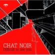 Chat Noir To Build a Fire