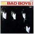 ザ・バッドボーイズ Meet The Bad Boys +4
