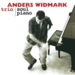 Anders Widmark Anders Widmark Trio/Soul Piano [International Version]