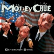 Motley Crue ジェネレイション・スワイン +5
