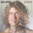 The Killers Human [Int'l 2 trk]