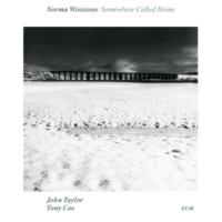 ノーマ・ウィンストン/ジョン・テイラー・トリオ/トニー・コー Somewehere Called Home