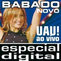 Babado Novo Pot Pourri CHICLETE: Se Me Chamar Eu Vou / Dê Um Grito Aí [Live]