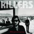 The Killers When You Were Young