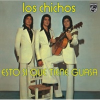 "Los Chichos Dime Lo Que Me Has ""Dao"" [Remastered]"