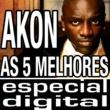 Akon As Cinco Melhores