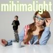 mihimaru GT mihimalight