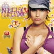Nelly Furtado Powerless (Say What You Want) [International Version]