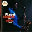 Pharoah Sanders PHAROAH SANDERS/THE