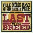 ウィリー・ネルソン/マール・ハガード/Ray Price WILLIE NELSON,RAY,MA
