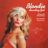 Blondie Sunday Girl (French Version) (1993 Digital Remaster)