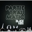 ブラック・キッズ BLACK KIDS/PARTIE TR [Non EU]