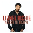 Lionel Richie Reason To Believe [Int'l 2 Trk]
