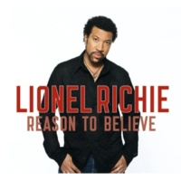 Lionel Richie Reason To Believe [Album Version]