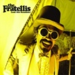 The Fratellis Look Out Sunshine! [EP]