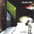 Killing Joke What's This For . . . !