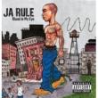 Ja Rule Blood In My Eye [Explicit]