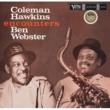 Coleman Hawkins Coleman Hawkins Encounters Ben Webster [Originals International Version]