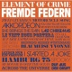 Element Of Crime Fremde Federn