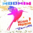 MOOMIN Rise Again Remixes
