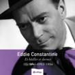 Eddie Constantine Heritage - Et Bâiller et Dormir - Mercury / Barclay (1953-1954)