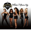 The Pussycat Dolls When I Grow Up [International Version]