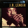 J.B. Lenoir Martin Scorsese Presents The Blues: J.B. Lenoir