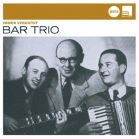 Bar-Trio Whistle While You Work